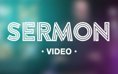 Watch the Latest Sermon!