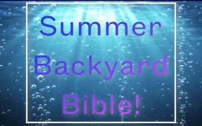 Summer Backyard Bible